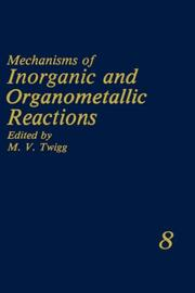 Cover of: Mechanisms of Inorganic and Organometallic Reactions Volume 8 (Mechanisms of Inorganic and Organometallic Reactions) | M.V. Twigg