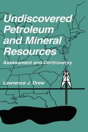 Cover of: Undiscovered petroleum and mineral resources | Lawrence J. Drew