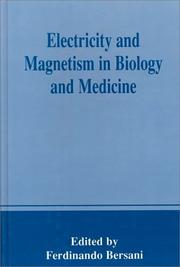 Cover of: Electricity and Magnetism in Biology and Medicine | Ferdinando Bersani