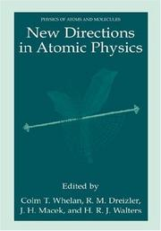 Cover of: New Directions in Atomic Physics | Colm T. Whelan