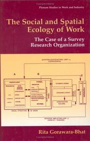 Cover of: The social and spatial ecology of work | Rita Gorawara-Bhat