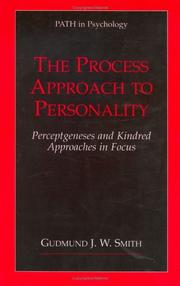 Cover of: The Process Approach to Personality | Gudmund J.W. Smith