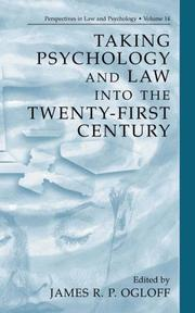 Cover of: Taking Psychology and Law into the Twenty-First Century (Perspectives in Law & Psychology) | James R.P. Ogloff