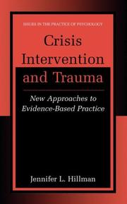 Cover of: Crisis Intervention and Trauma by Jennifer L. Hillman