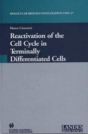 Cover of: Reactivation of the Cell Cycle in Terminally Differentiated Cells (Molecular Biology Intelligence Unit, 17) | Marco Crescenzi