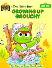 Cover of: Growing Up Grouchy by Golden Books