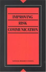 Cover of: Improving Risk Communication | National Research Council.