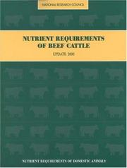 Cover of: Nutrient Requirements of Beef Cattle: Seventh Revised Edition | National Research Council.