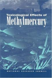 Cover of: Toxicological Effects of Methylmercury | National Research Council.
