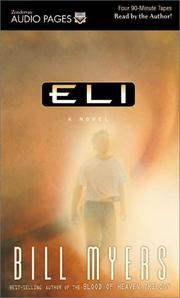 Cover of: Eli (Interpretive Studies in Healthcare and the Human Sciences) | Bill Myers