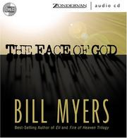 Cover of: Face of God, The | Bill Myers