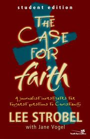 Cover of: Case for Faith--Student Edition, The | Lee Strobel