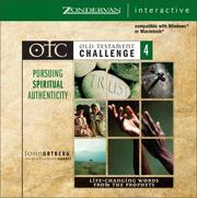 Cover of: Old Testament Challenge Volume 4: Pursuing Spiritual Authenticity | John Ortberg
