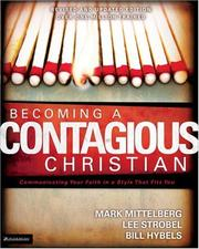 Cover of: Becoming a Contagious Christian (Video Curriculum Kit) | Lee Strobel