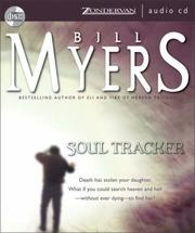 Cover of: Soul Tracker (The Soul Tracker Series #1) | Bill Myers