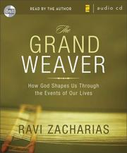 Cover of: The Grand Weaver by Ravi K. Zacharias