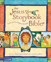 Cover of: The Jesus Storybook Bible | Sally Lloyd-Jones