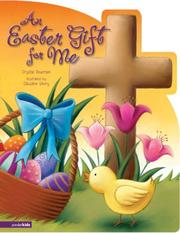 Cover of: An Easter Gift for Me by Crystal Bowman