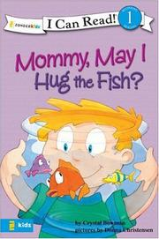 Cover of: Mommy, May I Hug the Fish? by Crystal Bowman