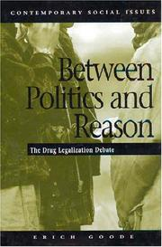 Cover of: Between politics and reason | Erich Goode