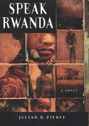 Cover of: Speak Rwanda by Julian R. Pierce