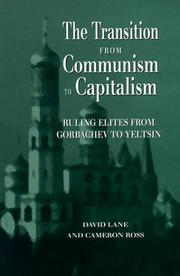 Cover of: The transition from communism to capitalism by David Stuart Lane