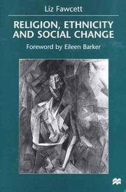 Cover of: Religion, ethnicity, and social change | Liz Fawcett