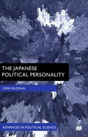 Cover of: The Japanese political personality by Ofer Feldman