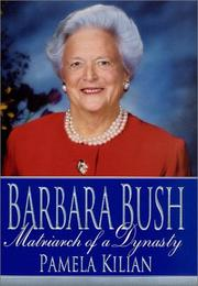 Cover of: Barbara Bush by Pamela Kilian
