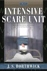 Cover of: Intensive scare unit by J. S. Borthwick