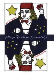 Cover of: Magic Tricks for Grownups by Jon Tremaine