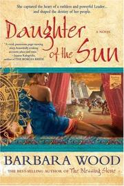 Cover of: Daughter of the Sun | Barbara Wood