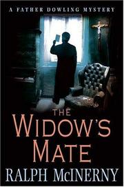 Cover of: The widow's mate by Ralph McInerny, Ralph M. McInerny