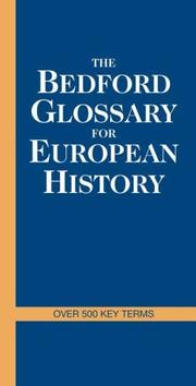 Cover of: The Bedford Glossary of European History | Bedford/St. Martin's