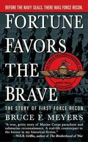 Cover of: Fortune Favors the Brave | Bruce F. Meyer
