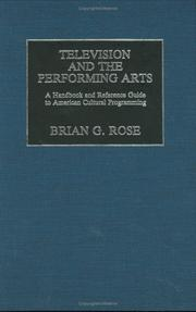 Cover of: Television and the Performing Arts | Brian S. Rose