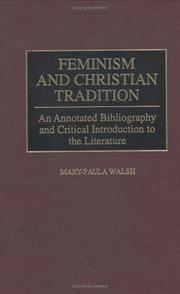 Cover of: Feminism and Christian Tradition | Mary-Paula Walsh