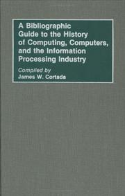 A bibliographic guide to the history of computing, computers, and the information processing industry
