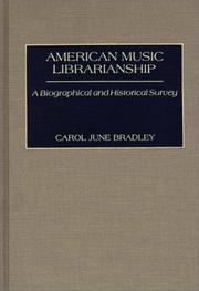 Cover of: American music librarianship by Carol June Bradley