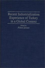Cover of: Recent Industrialization Experience of Turkey in a Global Context | Fikret Senses