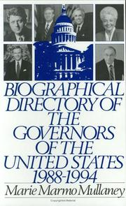 Cover of: Biographical directory of the governors of the United States, 1988-1994 | Marie Marmo Mullaney