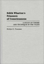 Cover of: Edith Wharton's Prisoners of consciousness by Evelyn E. Fracasso
