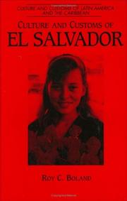 Cover of: Culture and Customs of El Salvador | Roy C. Boland
