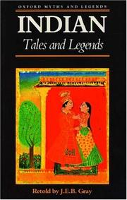 Cover of: Indian Tales and Legends | J. E. B. Gray