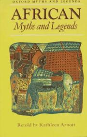 Cover of: African Myths and Legends | Kathleen Arnott