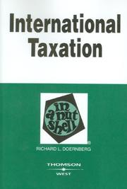Cover of: International Taxation in a Nutshell, (In a Nutshell (West Publishing)) | Richard L. Doernberg