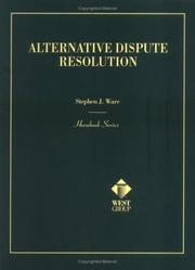 Cover of: Alternative dispute resolution | Stephen J. Ware