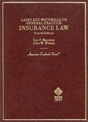 Cover of: Cases and materials on general practice insurance law | Leo P. Martinez