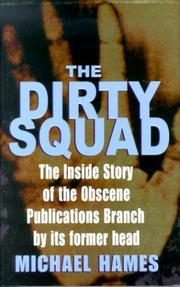 Cover of: THE DIRTY SQUAD | MICHAEL HAMES