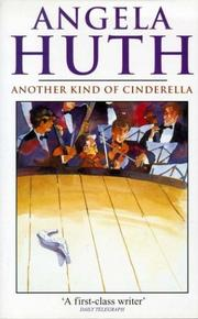 Cover of: Another Kind Of Cinderella by Angela. Huth